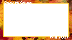 16:9 Back to School Photo Frame With Leaves Border
