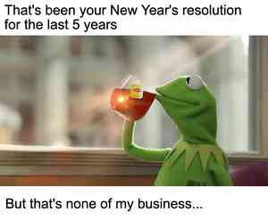 But That's None of my Business Meme Maker