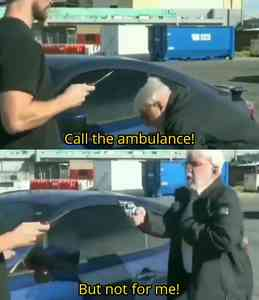Call An Ambulance But Not For Me Meme Template