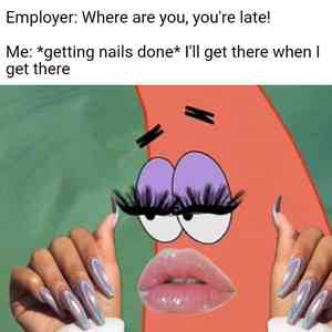 Patrick With Nails And Lashes Meme Template