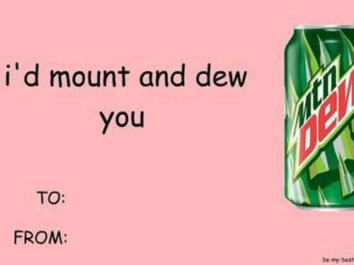 mountain dew valentines meme