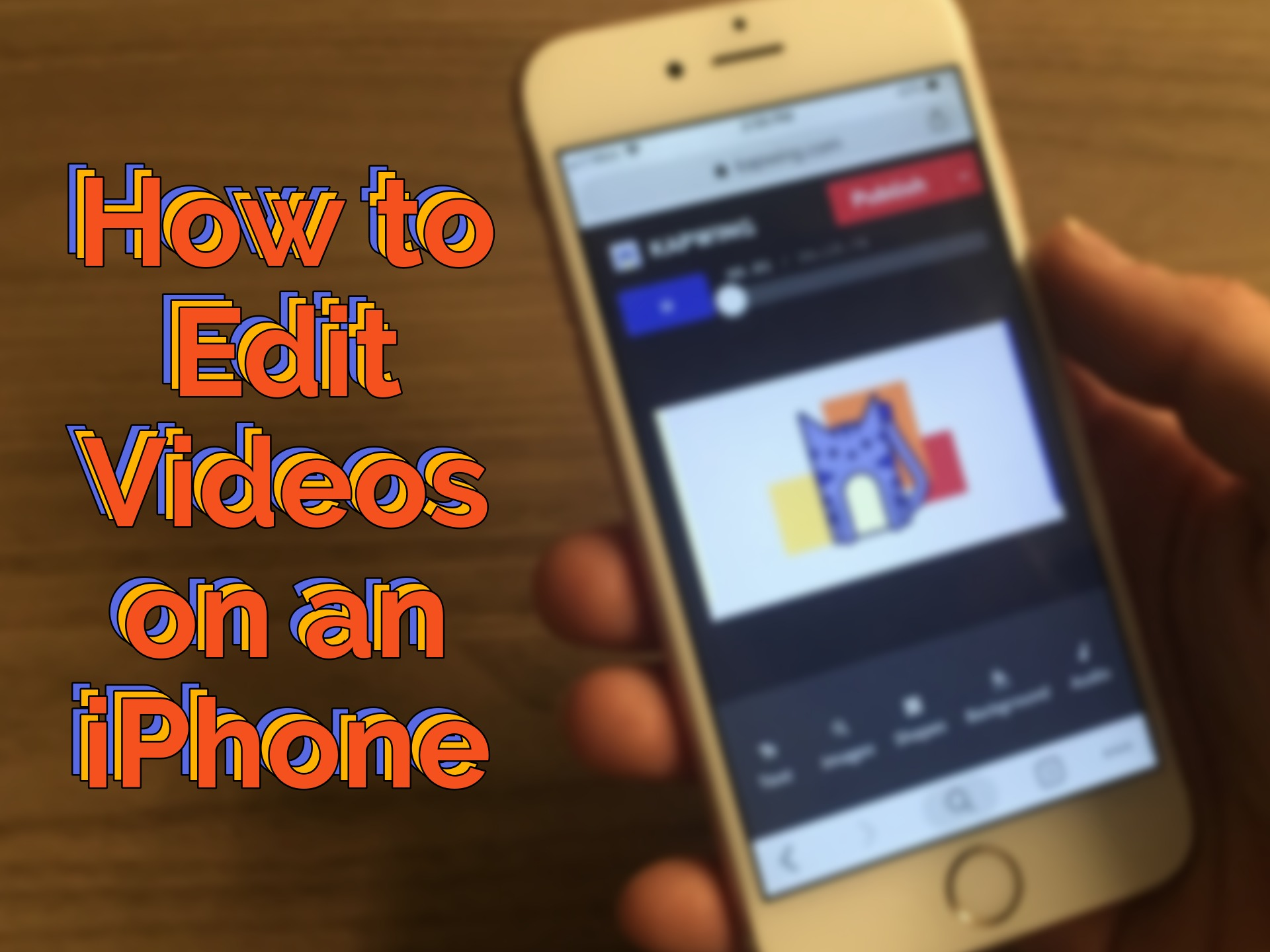 How to Edit Videos on an iPhone