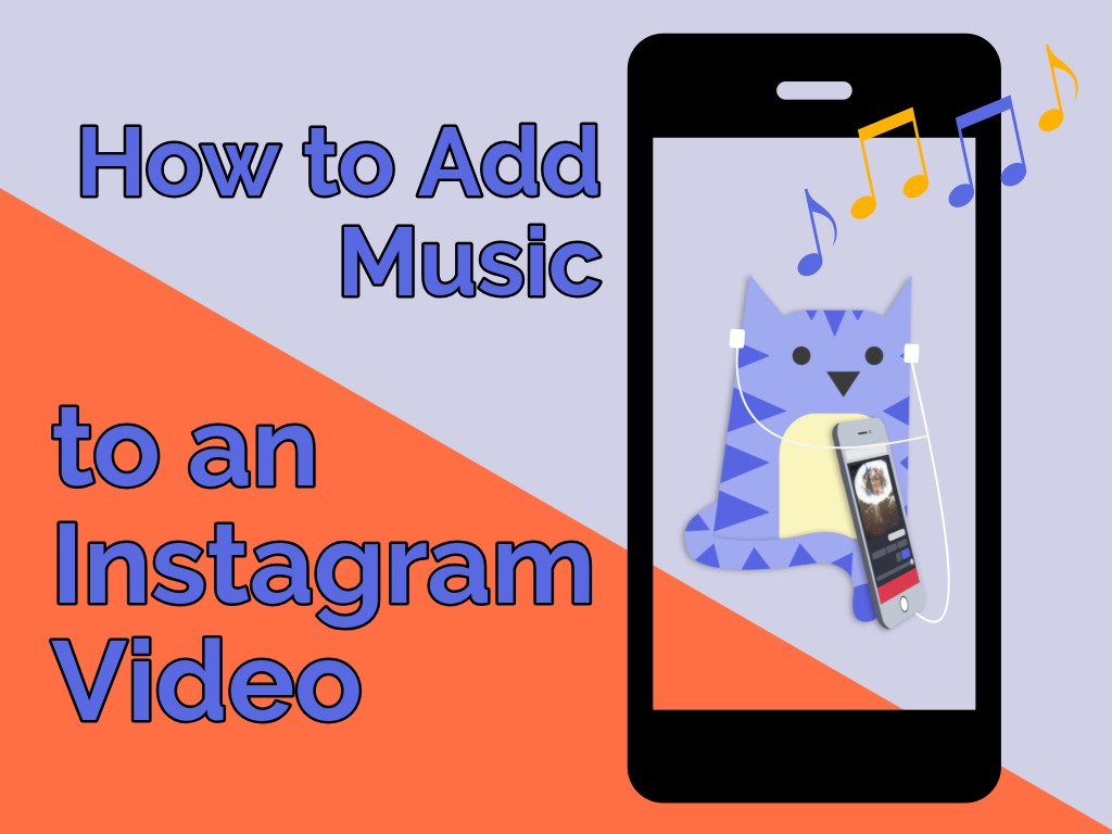 How to Add Music to an Instagram Video