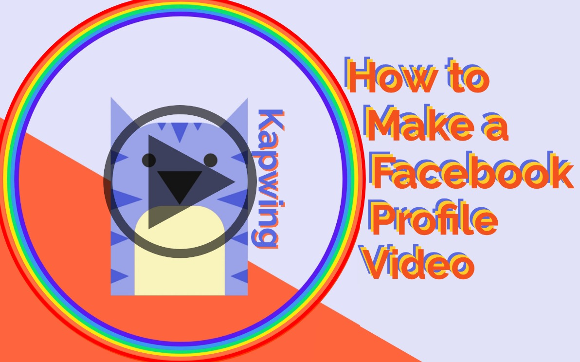 How to Make a Facebook Profile Video